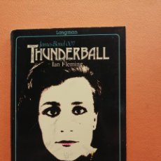 Libros de segunda mano: THUNDERBALL. JAMES BOND 007. IAN FLEMING. EDITORIAL LONGMAN. Lote 213876241