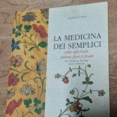 Libros de segunda mano: LA MEDICINA DEI SEMPLICI - CERTOSA DI PAVIA.. Lote 213932068