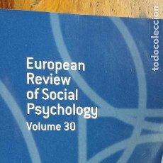 Libros de segunda mano: EUROPEAN REVIEW OF SOCIAL PSYCHOLOGY VOLUME 30. Lote 213981470