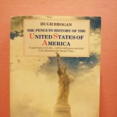 Libri di seconda mano: THE PENGUIN HISTORY OF THE UNITED STATES OF AMERICA. HUGH BROGAN. PENGUIN BOOK. Lote 214098351