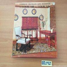 Libros de segunda mano: COMMENT INSTALLER SON INTÉRIEUR. Lote 214306676