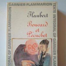 Libros de segunda mano: GUSTAVE FLAUBERT: BOUVARD ET PÉCUCHET. EN FRANCÉS. Lote 214343036