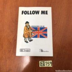 Libros de segunda mano: FOLLOW ME. Lote 215048555
