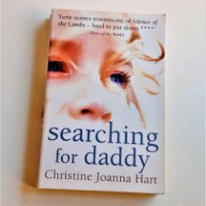 Libros de segunda mano: LIBRO SEARCHING FOR DADDY - 13 X 20.CM. Lote 215392301