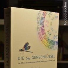 Libros de segunda mano: DIE 64 GENSCHLÜSSEL (GENE KEYS)- RICHARD RUDD- ED. JIM HUMBLE VERLAG. Lote 215481763