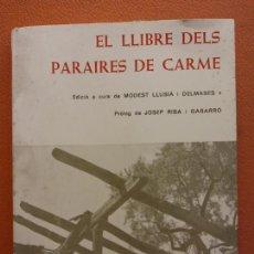 Livres d'occasion: EL LLIBRE DELS PARAIRES DE CARME. MODEST LLUISA I DELMASES. CENTRE D'ESTUDIS COMARCALS IGUALADA. Lote 215916177