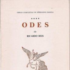 Libros de segunda mano: FERNANDO PESSOA : ODES, DE RICARDO REIS. OBRAS COMPLETAS DE FERNANDO PESSOA IV. (LISBOA, 1983). Lote 216723960