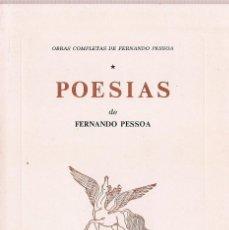 Libros de segunda mano: FERNANDO PESSOA : POESIAS. (OBRAS COMPLETAS DE FERNANDO PESSOA I. ED. ÁTICA, LISBOA, 1980). Lote 216724091