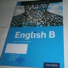 Libros de segunda mano: OXFORD IB SKILLES AND PRACTICE ENGLISH B FOR THR IB DIPLOMA KAWTHER SAA'D ALDIN. Lote 217047675
