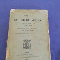 Livres d'occasion: JOURNAL DE EUGÈNE DELACROIX. TOME PREMIER. AÑO 1893. EN FRANCÉS. Lote 217238707