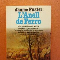 Libri di seconda mano: L'ANELL DE FERRO. JAUME FUSTER. EDITORIAL PLANETA. Lote 217241851