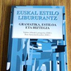 Livros em segunda mão: EUSKAL ESTILO LIBURURANTZ // GRAMATIKA, ESTIOA ETA HIZTEGIA // XABIER ABERDI LARIZGOITIA – IBON. Lote 217472993