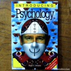 Libros de segunda mano: NIGEL C. BENSON - INTRODUCING PSYCHOLOGY -1999- EN INGLÉS, INTRODUCCIÓN A LA PSICOLOGÍA -ILUSTRADO,. Lote 217560605