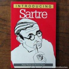 Libros de segunda mano: THODY, READ - INTRODUCING SARTRE - 1999 - EN INGLÉS - ILUSTRADO, FILOSOFÍA, EXISTENCIALISMO. Lote 217561545