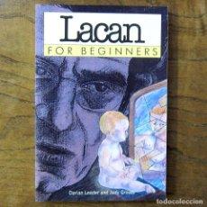 Libros de segunda mano: LEADER, GROVES - LACAN FOR BEGINNERS - 1998 - EN INGLÉS - ILUSTRADO, PSICOANÁLISIS, LACANISMO, FREUD. Lote 217563128