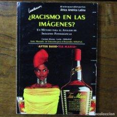 Libros de segunda mano: CARMEN MORENO LORITE - ¿RACISMO EN LAS IMÁGENES? - 1990 - FOTOGRAFÍA, EDICIÓN FOTOGRÁFICA. Lote 217563536