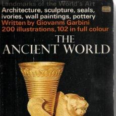 Libros de segunda mano: THE ANCIENT WORLD. ARQUITECTURA, ESCULTURA, PINTURAS MURALES, CERÁMICA...EN INGLÉS.. Lote 217576043