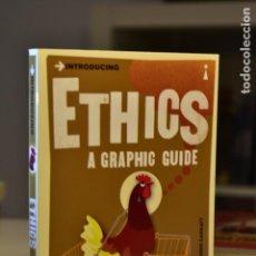 Libros de segunda mano: ETHICS, A GRAPHIC GUIDE- DAVID ROBINSON, CHRIS GARRATT- ED. INTRODUCING BOOKS. Lote 217611902