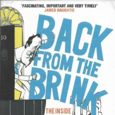 Libros de segunda mano: BACK FROM THE BRINK. THE INSIDE STORY OF THE TORY RESURRECTION, PETER SNOWDON. Lote 217683593