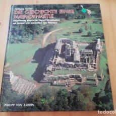 Libros de segunda mano: DIE GESCHICHTE EINER MAYA DYNASTIE (WOLFGANG GOCKEL). Lote 217805087