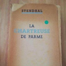 Libros de segunda mano: LA CHARTREUSE DE PARME (STENDHAL). Lote 217805625