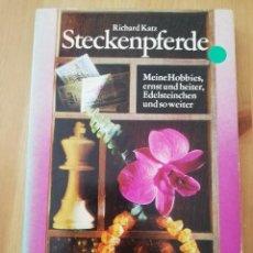 Libros de segunda mano: STECKENPFERDE (RICHARD KATZ). Lote 217806361