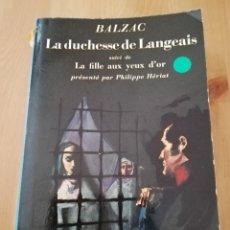 Libros de segunda mano: LA DUCHESSE DE LANGEAIS (BALZAC). Lote 217806911