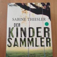 Libros de segunda mano: DER KINDERSAMMLER (SABINE THIESLER). Lote 217807592
