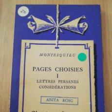 Libros de segunda mano: PAGES CHOISIES I (MONTESQUIEU). Lote 217808213