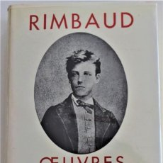 Libros de segunda mano: RIMBAUD - OBRAS COMPLETAS - EDICIÓN FRANCESA DE LA BIBLIOTHÈQUE DE LA PLÉIADE - AÑO 1963. Lote 217932616