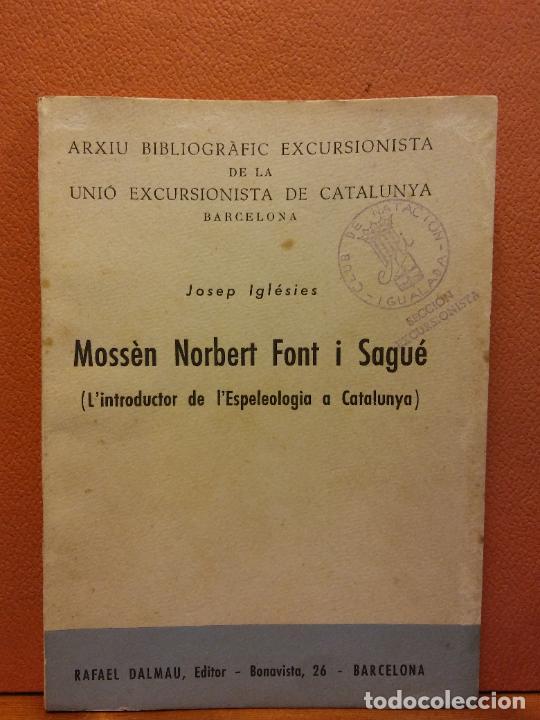 MOSSEN NORBERT FONT I SAGUE. JOSEP IGLESIES. RAFAEL DALMAU, EDITOR (Libros de Segunda Mano - Otros Idiomas)