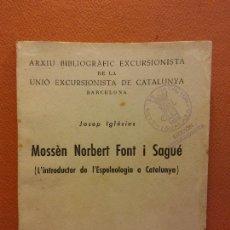 Livros em segunda mão: MOSSEN NORBERT FONT I SAGUE. JOSEP IGLESIES. RAFAEL DALMAU, EDITOR. Lote 218008368