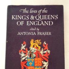 Libros de segunda mano: THE LIVES OF THE KINGS AND QUEENS OF ENGLAND EDITED ANTONIA FRASER EN INGLÉS 1975. Lote 218315867