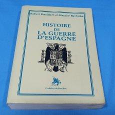 Libros de segunda mano: LIBRO - HISTOIRE DE LA GUERRE D'ESPAGNE - ROBERT BRASILLACH ET MAURICE BARDÈCHE. Lote 218572528