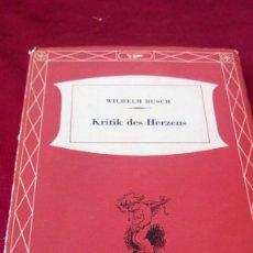 Libros de segunda mano: KRITIK DES HERZENS. WILHELM BUSCH. EUROPAISCHE BIBLIOTHEK. Lote 218572725