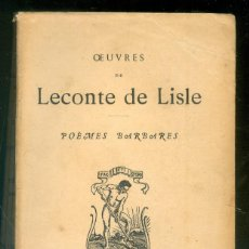 Libros de segunda mano: NUMULITE * LECONTE DE LISLE POEMES BARBARES PARIS LIBRAIRIE ALPHONSE LEMERRE. Lote 218651907