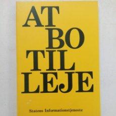Libros de segunda mano: AT BO TIL LEJE - STATENS INFORMATIONSTJENESTE (EN ALEMÁN). Lote 218924146