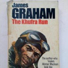 Libros de segunda mano: THE KHUFRA RUN - JAMES GRAHAM (EN INGÉS). Lote 218930685