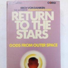 Libros de segunda mano: RETURN TO THE STARS - ERICH VON DANIKEN - CORGI (EN INGLÉS). Lote 218937252