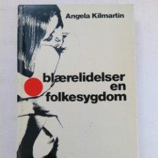 Libros de segunda mano: BLÆRELIDELSER EN FOLKESYGDOM - ANGELA KILMARTIN (EN DANÉS). Lote 218937728