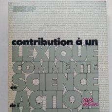Libri di seconda mano: CONTRIBUTION A UN LEXIQUE COMMENTÉ EN SCIENCIE DE L'ACTION MOTRICE - PIERRE PARLEBAS (FRANCÉS). Lote 218969465