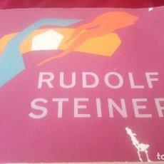 Libros de segunda mano: RUDOLF STEINER. Lote 219371172