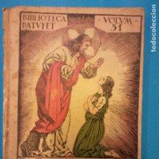 Livres d'occasion: LA CEGUETA HÈLIA O LA LLUM DE JESÚS. JOSEP M.ª FOLCH I TORRES. BIBLIOTECA PATUFET.. Lote 219485022
