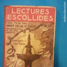 Livres d'occasion: LECTURES ESCOLLIDES. ANICET VILLAR DE SERCHS. PEDAGOGÍA CATALANA MIQUEL A. SALVATELLA.. Lote 219485273