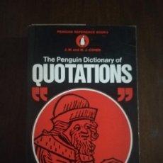 Libros de segunda mano: THE PENGUIN DICTIONARY OF QUOTATIONS. J.M. AND M.JM COHEN. 1970. PAG. 663.. Lote 219697047
