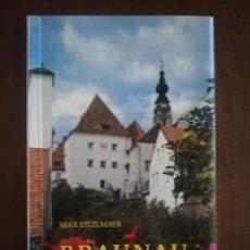 Libros de segunda mano: BRASUNSU EINST UND JETZT. MAX EITZLMAYR. 1990. PAG 80.. Lote 219705470