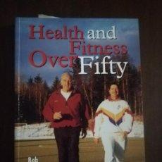 Libros de segunda mano: HEALTH AND FITNESS OVER FIFTY. BOB O´CONNOR. 1999. PAG. 192.. Lote 219753410