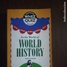 Libros de segunda mano: IN THE WORLD OF WORLD HISTORY. ANDY SEAMANS. BARRON´S. 1991. PAG 264.. Lote 219764817
