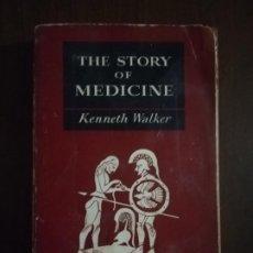 Libros de segunda mano: THE STROY OF MEDICINE. KENNETH WALKER. 1959. PAG 310.. Lote 219765468