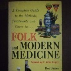 Libros de segunda mano: FOLK AND MODERN MEDICINE. DR. VICTOR GREGORY. 1961. PAG 320.. Lote 219765577